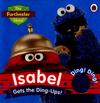 Isabel gets the ding-ups!