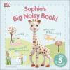 Sophie's big noisy book!