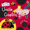 Ben and Holly's Little Kingdom: Uncle Gaston Sound Book