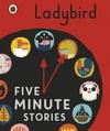 Ladybird five-minute stories.
