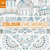 Colour the World: Create beautiful artwork inspired by the greatest places on earth