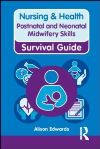 Postnatal & neonatal midwifery skills
