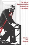 """The Rise of Experimentation in American Psychology"" by Jill G. Morawski (author)"