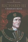 """Richard III"" by Charles Ross (author)"