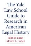 """The Yale Law School Guide to Research in American Legal History"" by John B. Nann (author)"