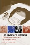 """The Inventor's Dilemma"" by David J. Gerber (author)"