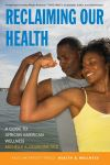 """Reclaiming our health"" by Michelle A. Gourdine (author)"