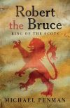 """Robert the Bruce"" by Michael Penman (author)"