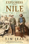 """""""Explorers of the Nile"""" by Tim Jeal (author)"""