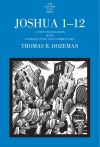 """Joshua 1-12"" by Thomas B. Dozeman (author)"