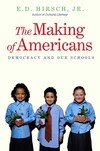 """The Making of Americans"" by E. D. Hirsch (author)"