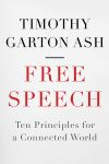"""Free Speech"" by Timothy Garton Ash (author)"