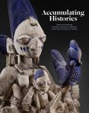 """Accumulating Histories"" by Frederick John Lamp"