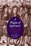 """A Plague of Informers"" by Rachel Weil (author)"