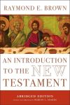 """""""An Introduction to the New Testament"""" by Raymond E. Brown (author)"""