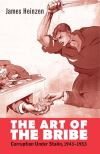 """The Art of the Bribe"" by James Heinzen (author)"