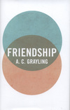 """Friendship"" by A. C. Grayling (author)"