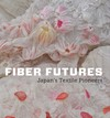 """Fiber Futures"" by Joe Earle (author)"
