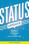 """Status Update"" by Alice Marwick (author)"
