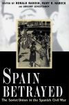 """Spain Betrayed"" by Ronald Radosh (author)"