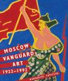 """Moscow Vanguard Art"" by Margarita Tupitsyn (author)"