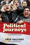 """""""Political Journeys"""" by Fred Halliday (author)"""