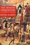 """The Spanish inquisition"" by Henry Kamen (author)"