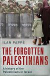 """The Forgotten Palestinians"" by Ilan Pappe (author)"