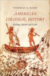 """American Colonial History"" by Thomas S. Kidd (author)"