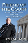 """Friend of the Court"" by Floyd Abrams"