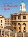 """The Sheldonian Theatre"" by Anthony Geraghty (author)"