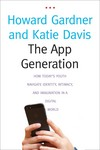 """The App Generation"" by Howard Gardner (author)"