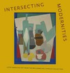 """Intersecting Modernities"" by Mari Carmen Ramirez (editor)"