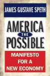 """America the Possible"" by James Gustave Speth (author)"