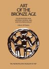 """Art of the Bronze Age"" by Holly Pittman (author)"