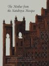 """The Minbar from the Kutubiyya Mosque"" by Jonathan M. Bloom (author)"