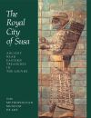 """Royal City of Susa"" by Prudence O. Harper (editor)"