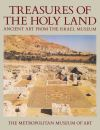 """Treasures of the Holy Land"" by Israel Museum (author)"