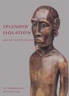 """Splendid Isolation"" by Eric Kjellgren (author)"