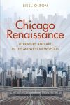 """Chicago Renaissance"" by Liesl Olson (author)"