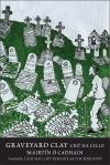 """Graveyard Clay"" by Mairtin O Cadhain (author)"