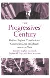 """The Progressives' Century"" by Bruce A. Ackerman (editor)"