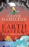 """Earthmasters"" by Clive Hamilton (author)"