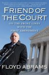 """Friend of the court"" by Floyd Abrams (author)"