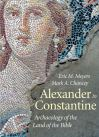 """Alexander to constantine v.III"" by Eric M. Meyers (author)"