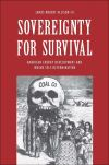"""Sovereignty for Survival"" by James Robert Allison, III (author)"