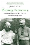 """Planning Democracy"" by Jess Gilbert (author)"