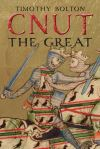 """Cnut the Great"" by Timothy Bolton (author)"