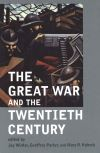 """The Great War and the Twentieth Century"" by Jay Winter (editor)"