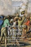 """Revolution Against Empire"" by Justin du Rivage (author)"